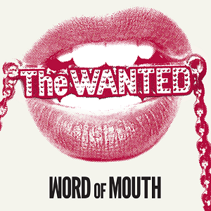 The_Wanted_Word_of_Mouth