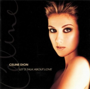 Celine Dion - Let's Talk About Love - Front